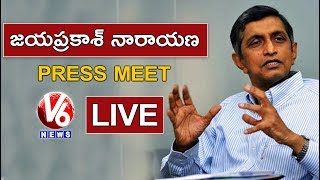 Lok Satta Party Chief Jaya Prakash Narayana LIVE | Press Meet In Vijayawada | V6 News