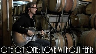 ONE ON ONE: Dan Wilson - Love Without Fear February 26th, 2015 City Winery New York