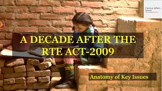 A DECADE AFTER THE RTE ACT-2009: CURRENT AFFAIRS REVIEW: RECENT NATIONAL DEVELOPMENTS