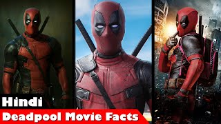 Facts about Deadpool movie in hindi
