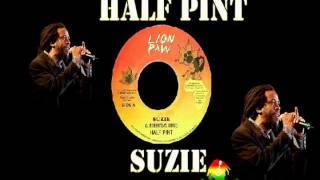 Half Pint - Suzie (Zion Gate Riddim)