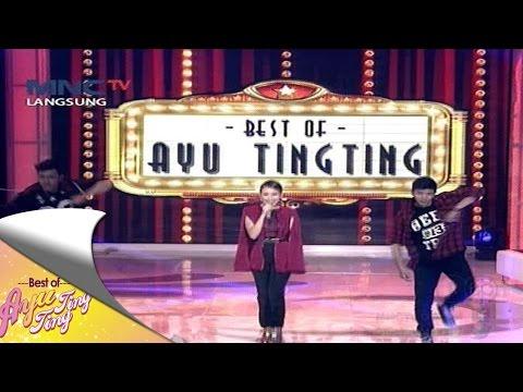 """Ayu Ting Ting """" Sambalado """"  - Best Of Ayu Ting Ting (13/8)"""