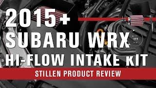 homepage tile video photo for 2015-2018 Subaru WRX | STILLEN Hi-Flow Intake Kit | Product Review