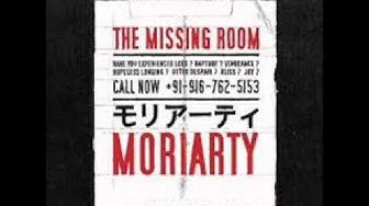 MORIARTY The Missing Room Album Complet