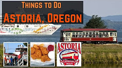 THINGS TO DO IN ASTORIA ORGEON