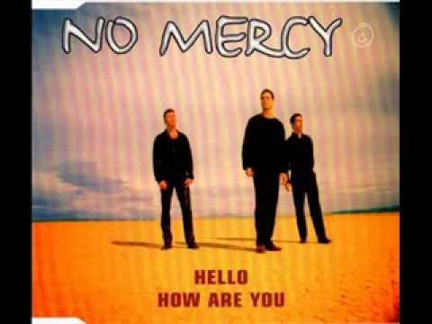 No Mercy - Hello, how are you (Extended)