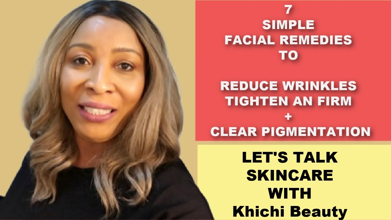 7 SIMPLE FACIAL REMEDIES TO REDUCE WRINKLES, BOOST COLLAGEN + CLEAR PIGMENTATION