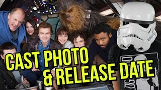 Han Solo Movie - Cast Photo and Release Date