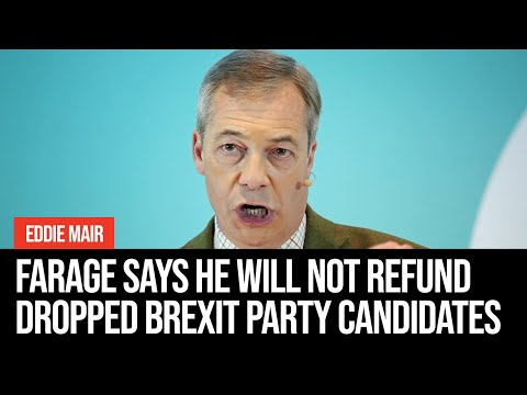 Nigel Farage Tells Eddie Mair He Will Not Refund Dropped Brexit Party Candidates