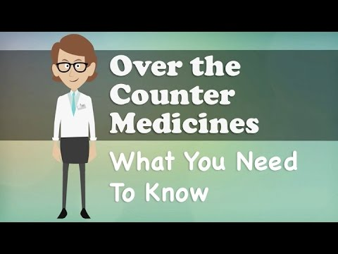 Over the Counter Medicines - What You Need To Know