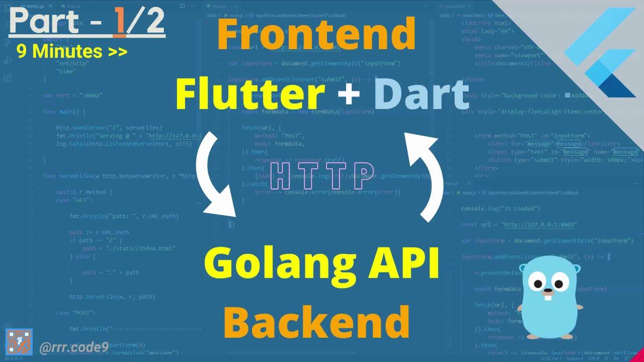 Golang API Server | Flutter App | Part - 1/2