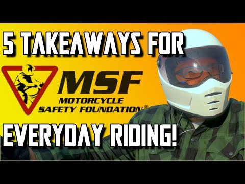 MSF Course - Top 5 Reasons to take the Motorcycle Safety Foundation Course