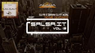 SALSA.IT Vol. 13 - NO ME OLVIDASTE - DJ Pe e Gianni Dj ft Adal1