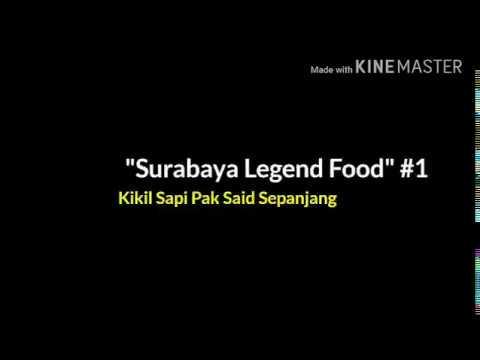 """SURABAYA LEGEND FOOD #1 """"Kikil Sapi Pak Said"""""""