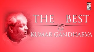 The Best Of Kumar Gandharva | Audio Jukebox | Vocal | Classical