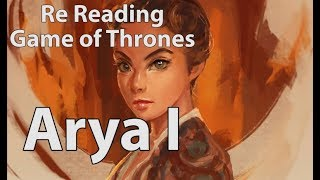 Re Reading Game of Thrones: The Miseducation of Arya Stark