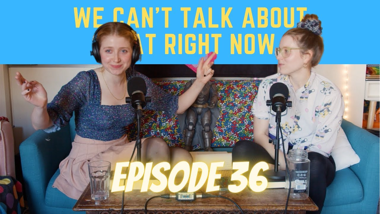 We Can't Talk About That Right Now | Episode 36: We Answer Your Questions!