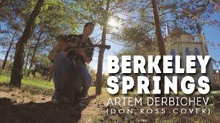 Artem Derbichev - Berkeley Springs (Don Ross cover)