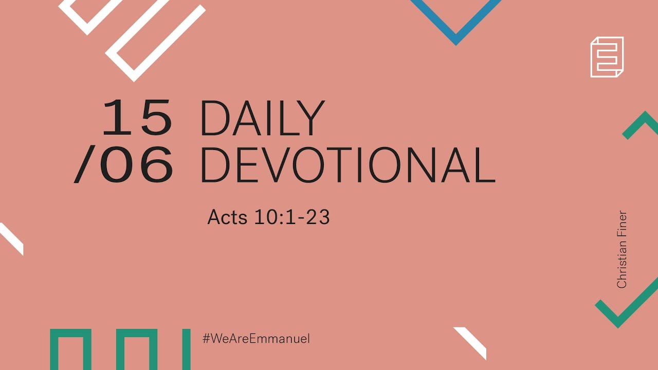 Daily Devotion with Christian Finer // Acts 10:1-23 Cover Image