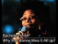 Download Rachelle Ferrell - Why You Wanna Mess It All Up MP3 song and Music Video