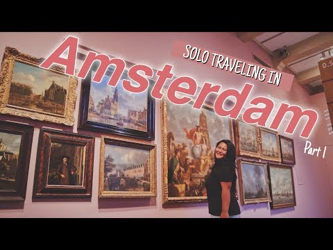 SOLO TRAVELING in Amsterdam, Netherlands