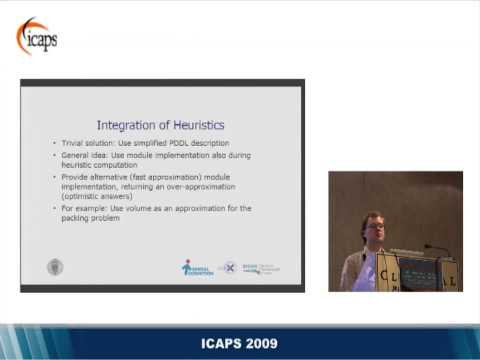 Semantic attachments for domain-independent planning systems (Christian Dornhege, at ICAPS 2009)