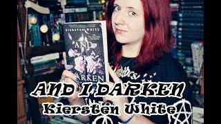 """Lada Palowniczka? """"And I Darken"""" - Kiersten White"""