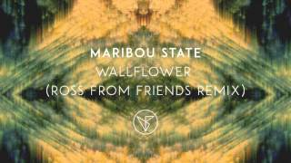 Gambar cover Maribou State - 'Wallflower' (Ross from Friends Remix)