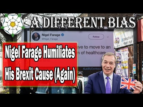 Nigel Farage Humiliates His Brexit Cause (Again)