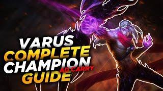 Varus: Arrow of Retribution - League of Legends Champion Guide [SEASON 7]