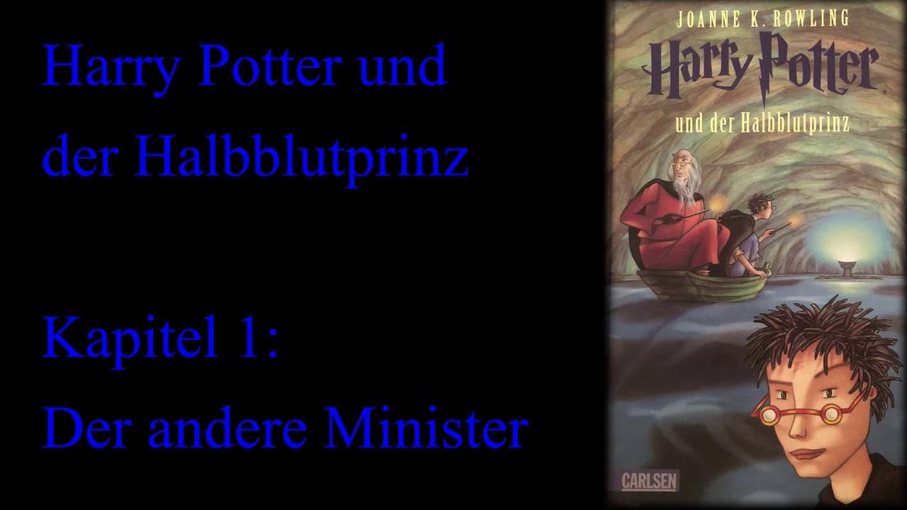 Harry Potter Und Der Halbblutprinz Kapitel 1 Der Andere Minister Youtube