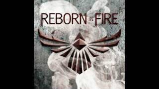 Reborn In Fire - The Way It Is (Official Version)