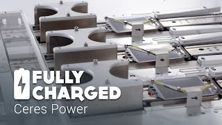 Ceres Power | Fully Charged