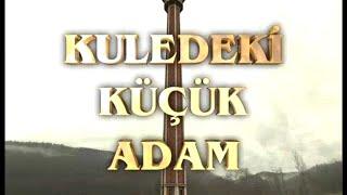 KULEDEKİ KÜÇÜK ADAM (Harun Yahya) Video