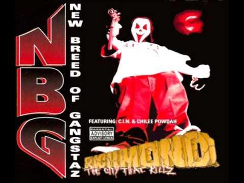 NBG (New Breed Of Gangstaz) - Killabitch