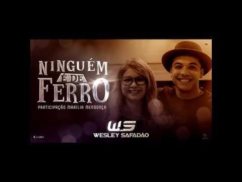 VS - Wesley Safadão Part. Marília Mendonça - Ninguém é de ferro