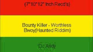 Watch Bounty Killer Worthless Bwoy video