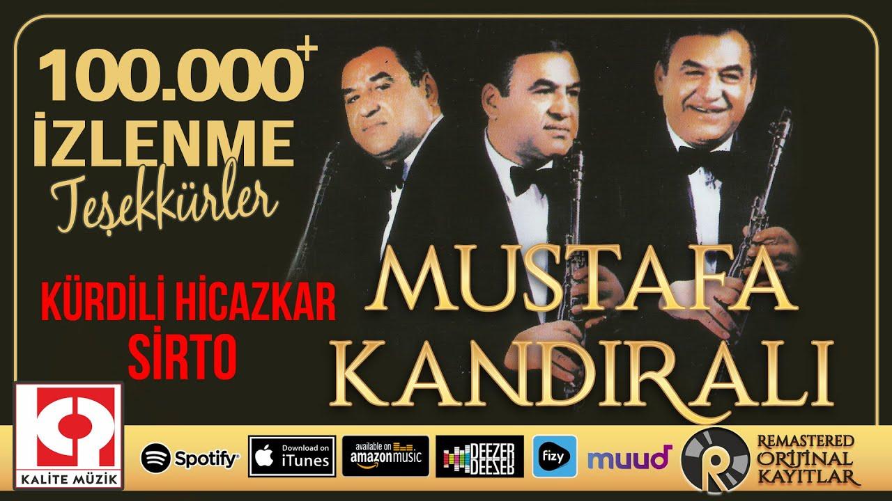Kürdili Hicazkar Sirto - Mustafa Kandıralı