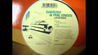 Dave 202 & Phil Green - Legends [Hijackers Remix] Full!