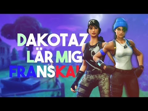 DAKOTAZ LÄR MIG FRANSKA! (DUO FORTNITE GAMEPLAY)