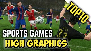 Best Top 10 Sports Games Android/ios 2018(Updated) HD High Graphics-must watch