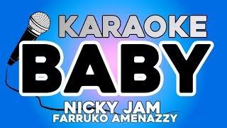 Baby - Nicky Jam X Farruko X Amenazzy  Con