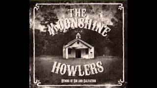 The Moonshine Howlers   Whiskey Prayer