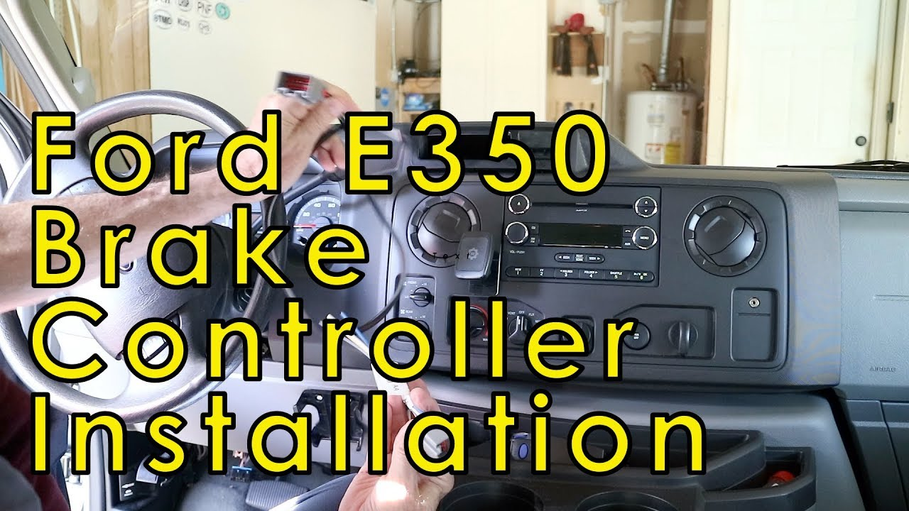 small resolution of 2013 ford e350 xlt super duty brake controller install