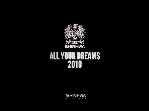 SHINHWA - All Your Dreams (2018) OFFICIAL MV