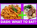 What To Eat On The Dash Diet? Tips For Losing Weight FAST!