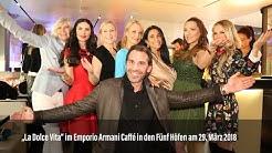 """Kurz vor Ostern: """"La Dolce Vita"""" im Emporio Armani Caffé München in den FÜNF HÖFEN am 29.03.2018"""