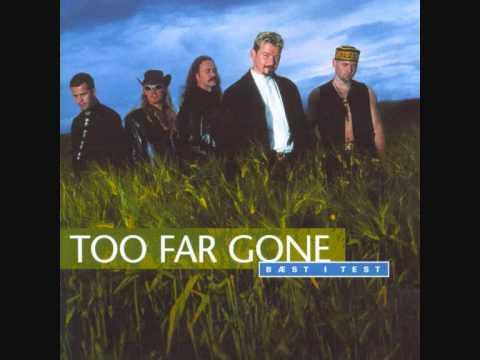 Too Far Gone - 02 - Deilig