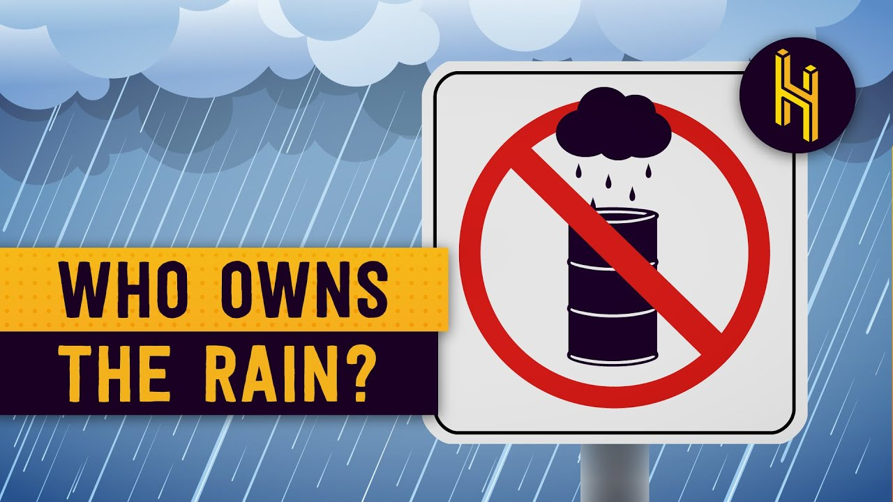 Who Owns the Rain?