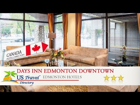 Days Inn Edmonton Downtown - Edmonton Hotels, Canada